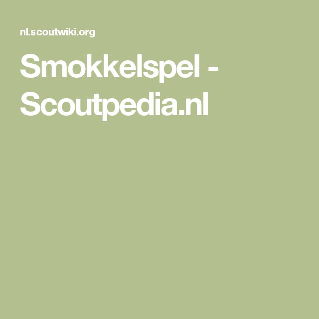 Smokkelspel - Scoutpedia.nl