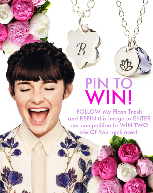 PIN TO WIN! Follow My Flash Trash and pin this image to enter our competition to win TWO beautiful necklaces by Isle Of You! Win and you will receive a flower charm necklace with your initial engraved onto it, and a Lotus flower charm necklace with a pretty jewel. Good luck!
