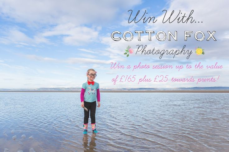 Win With Cotton Fox Photography! See my Facebook page for competition details: www.facebook.com/cottonfoxphotography