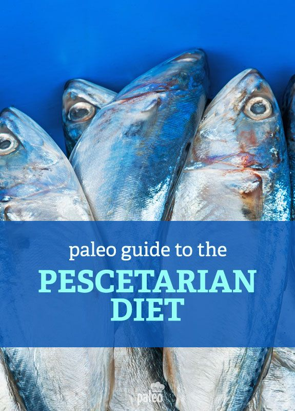 Being a Pescetarian with Paleo | Paleo | Pescatarian diet ...