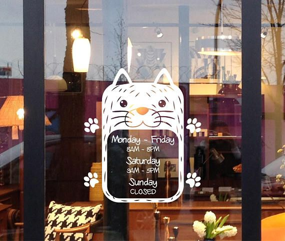 Custom Store Hours Business Hours Opening Hours Work Hours Decal For Your Pet Store Vererinary Clinic Dog Cat Grooming Storefront Pet Store Ideas Pet Store Design Pet Store Display