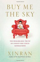 Buy Me the Sky: The Remarkable Truth of China's One-Child Generations. By popular author Xinran, who recently visited NZ for the Writer's festival in Auckland. Reserve it now!