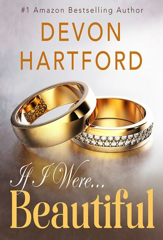 """Mythical Books: """"a cocktail of love, humor and wit """"- If I Were Beautiful (If I Were… #1) by Devon Hartford"""