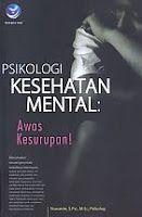 AJIBAYUSTORE  Judul Buku : Psikologi Kesehatan Mental : Awas Kesurupan! Pengarang : Siswanto, S Psi, M Si, Psikolog Penerbit : ANDI