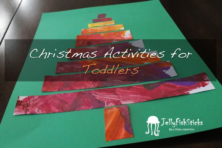 JellyFishSticks: Christmas Activities for Toddlers