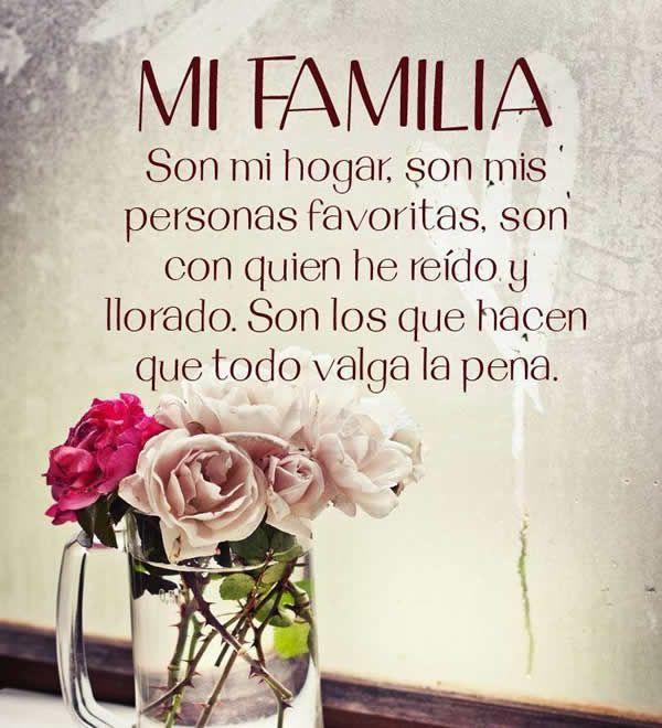 Frases Bonitas De Mi Hogar Y Familia Con Fotos Familia Frases