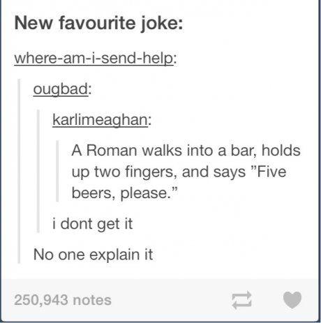 Hahahahaaaaaaa. Nerds are wonderful<<<ABSOLUTELY!!  Clean Funny Tumblr Text Post Nerds Roman Jokes