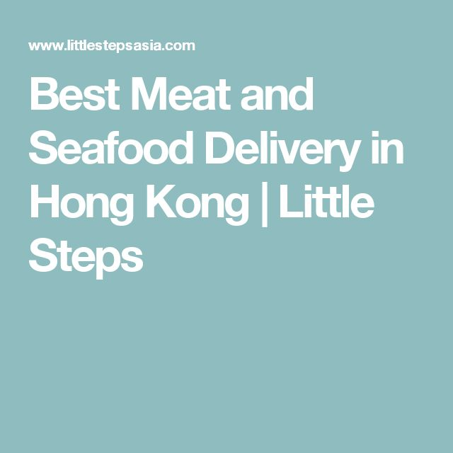 Best Meat and Seafood Delivery in Hong Kong | Little Steps