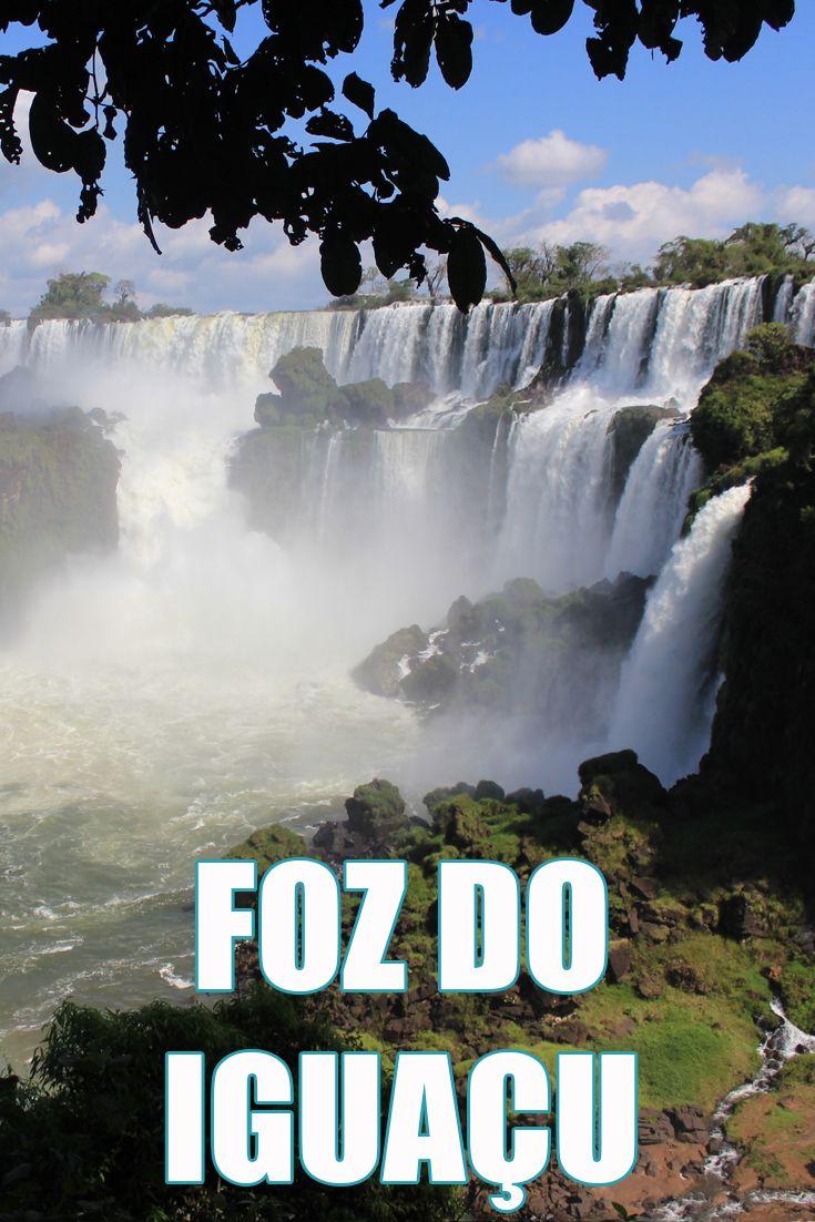 Roteiro de 3 dias em Foz do Iguaçu, Paraná. Cataratas do Iguaçu.