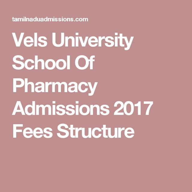 Vels University School Of Pharmacy Admissions 2017 Fees Structure