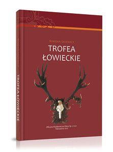 Trofea łowieckie - Bohdan Jasiewicz