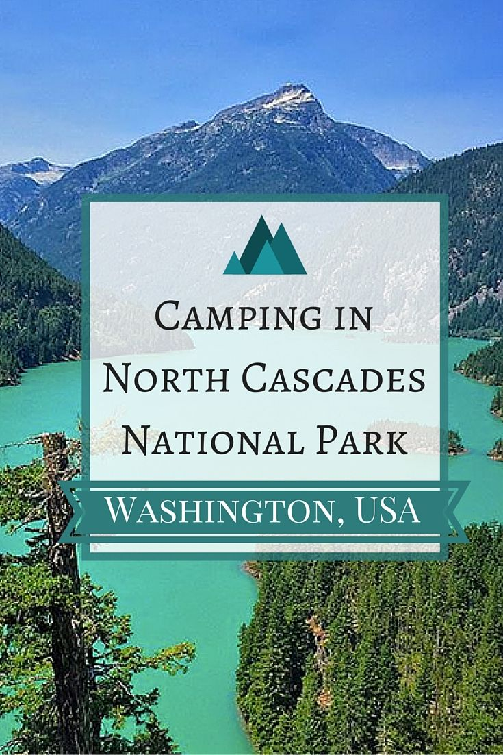 Camping in the Pacific Northwest...and yes, the lake is really that color!