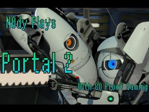 100th Video!! Portal 2 - Co-Op - With 80ProofGaming