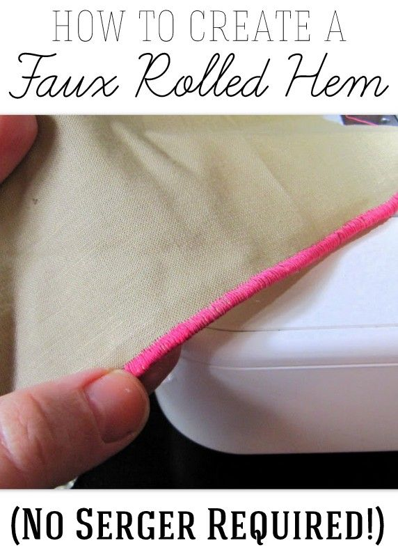 Create faux rolled hems - no serger required! Works with any sewing machine.