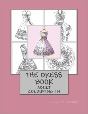 the dress book by collette fergus review is here httpcolouringreviews