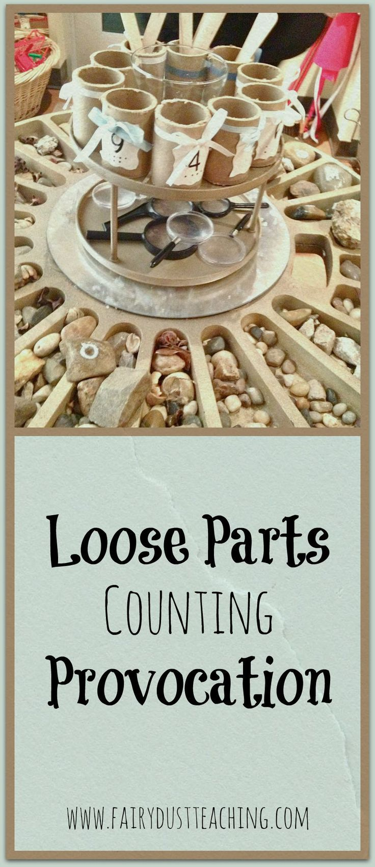 Engage students in math with a Loose Parts Counting Provocation! Reggio Math Ideas | Loose Parts Counting | Fairy Dust Teaching