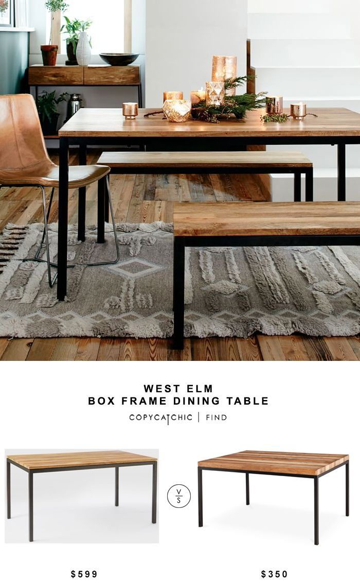 west elm box frame dining table copy cat chic