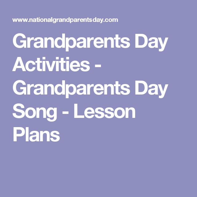 Grandparents Day Activities - Grandparents Day Song - Lesson Plans