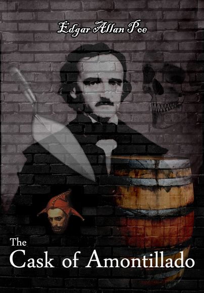 """an analysis of the characters in cask of amontillado by edgar allan poe """"the cask of amontillado"""" by edgar allan poe (1835) the thousand injuries of fortunato i had borne as i best could, but."""