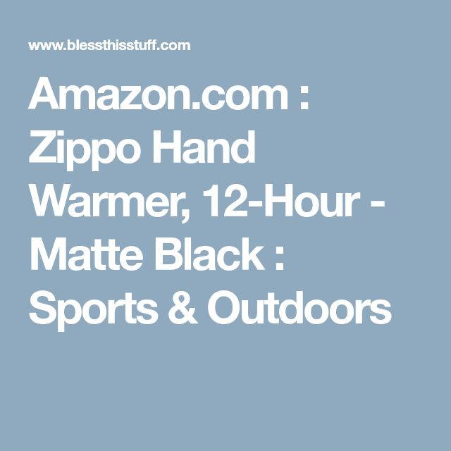 Amazon.com : Zippo Hand Warmer, 12-Hour - Matte Black : Sports & Outdoors