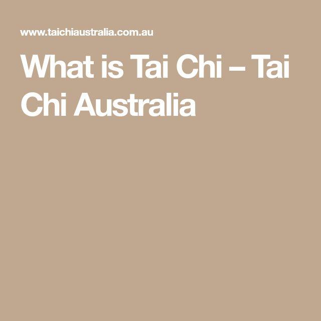 What is Tai Chi – Tai Chi Australia