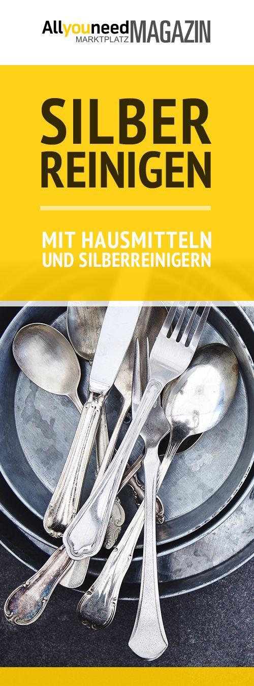 Silber reinigen: So geht´s - Tipps und Hausmittel   Allyouneed Magazin