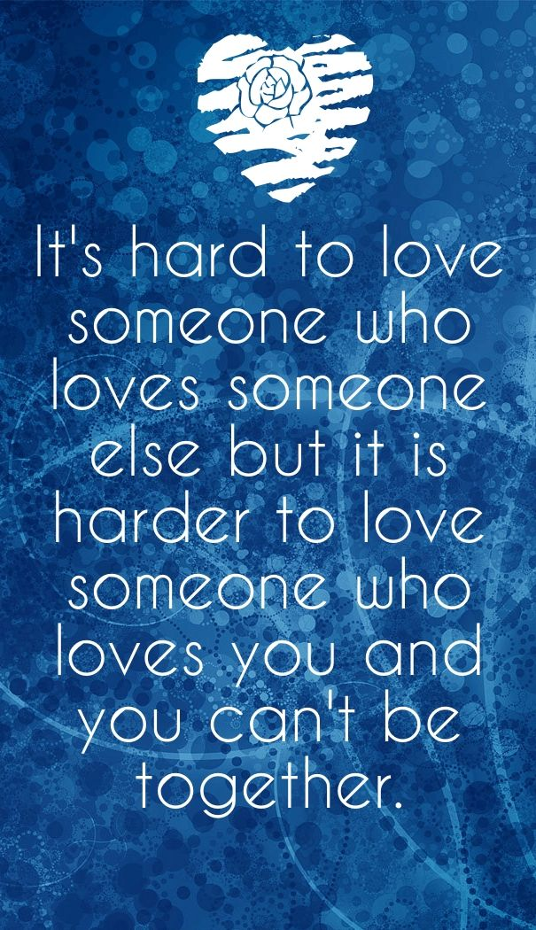 loving someone else quotes