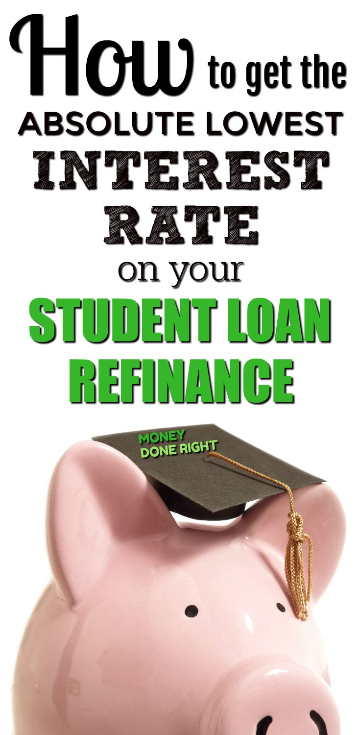 Getting the lowest rate on your student loan refinance isn't hard; you just need to know what to do.  Check out this article to learn how you can get the best interest rate on your student loan refinance or consolidation!