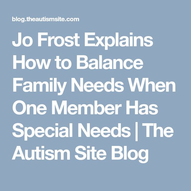 Jo Frost Explains How to Balance Family Needs When One Member Has Special Needs |  The Autism Site Blog