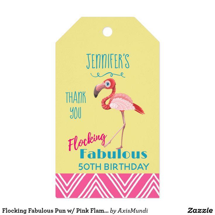 Flocking Fabulous Pun w/ Pink Flamingo Birthday Gift Tags