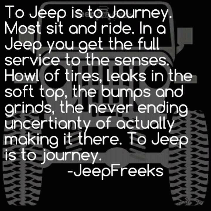 Jeep Quotes Alluring 52 Best Jeep Quotes Images On Pinterest  Jeep Quotes Jeep Stuff . Inspiration Design