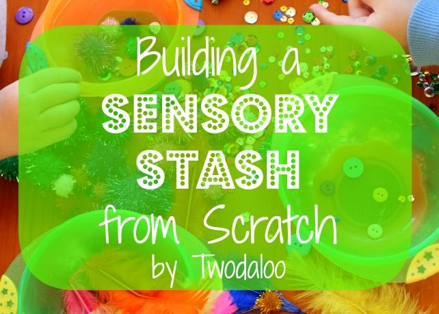 Building a Sensory Stash from Scratch