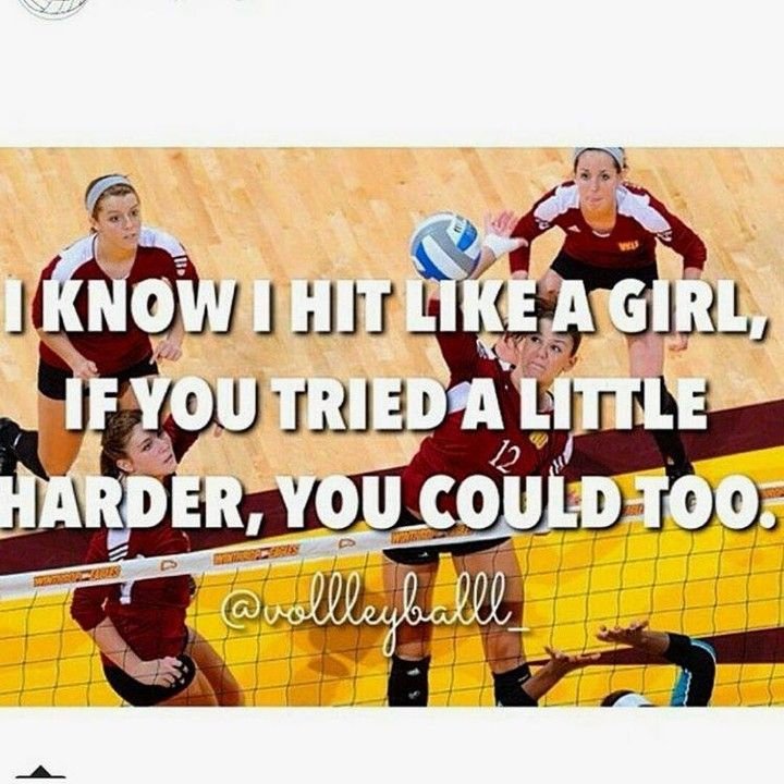 Volleyball: Invented by men, perfected by women..