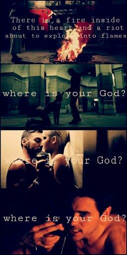 'There is a fire inside of this heart and a riot about to explode in the flames. Where is your God? Where is your God? Where is your God?' - lyricart for 'Hurricane' by 30 Seconds to Mars