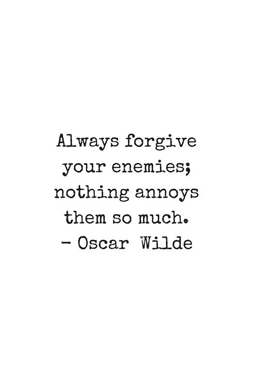 Oscar Wilde Quote - black and white typewriter font - Always forgive