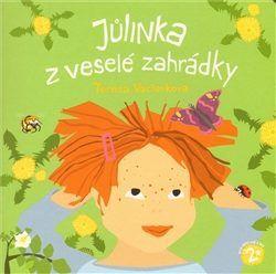 Jůlinka z veselé zahrádky - Tereza Václavková,