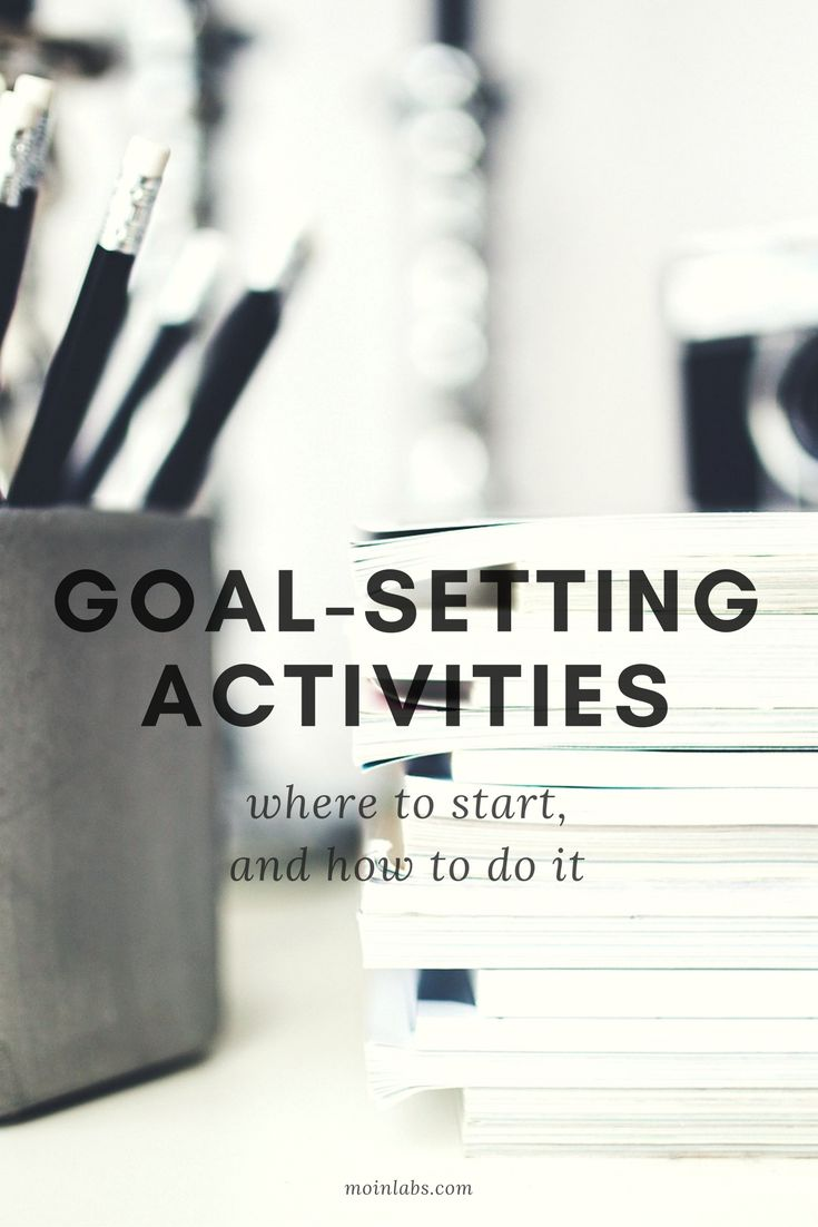 Goal-Setting Activities: Where to start, and how to do it. Join the free goal-setting challenge ...