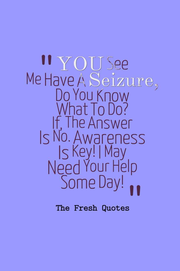 40 Motivational Epilepsy Quotes and Slogans | Epilepsy ...