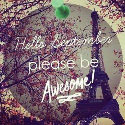 HELLO SEPTEMBER ☯★☮  HELLO!  Pinterest