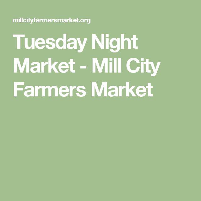 Tuesday Night Market - Mill City Farmers Market