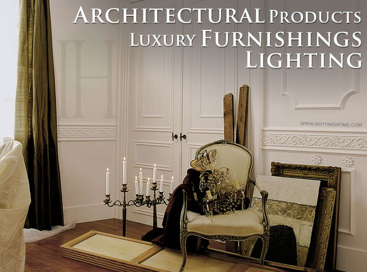 High Quality Architectural Products, Luxury Furniture And Lighting From InvitingHome.com