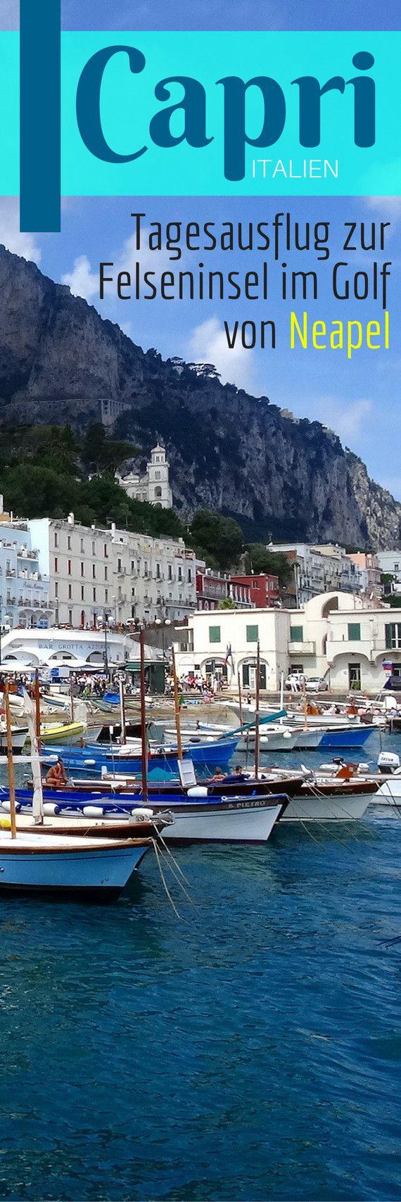 Capri – Ein Tagesausflug zur Felseninsel im Golf von Neapel
