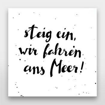 steig ein, wir fahren ans Meer! | Handlettering von Gelbkariert - über artboxone.de