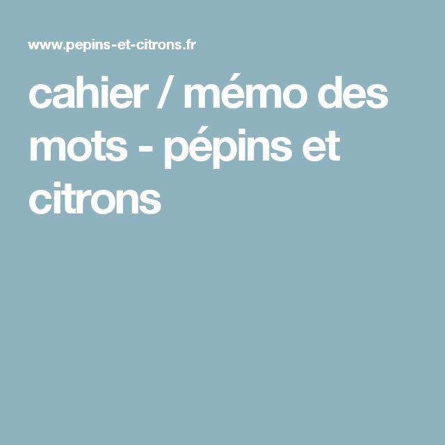 cahier / mémo des mots - pépins et citrons