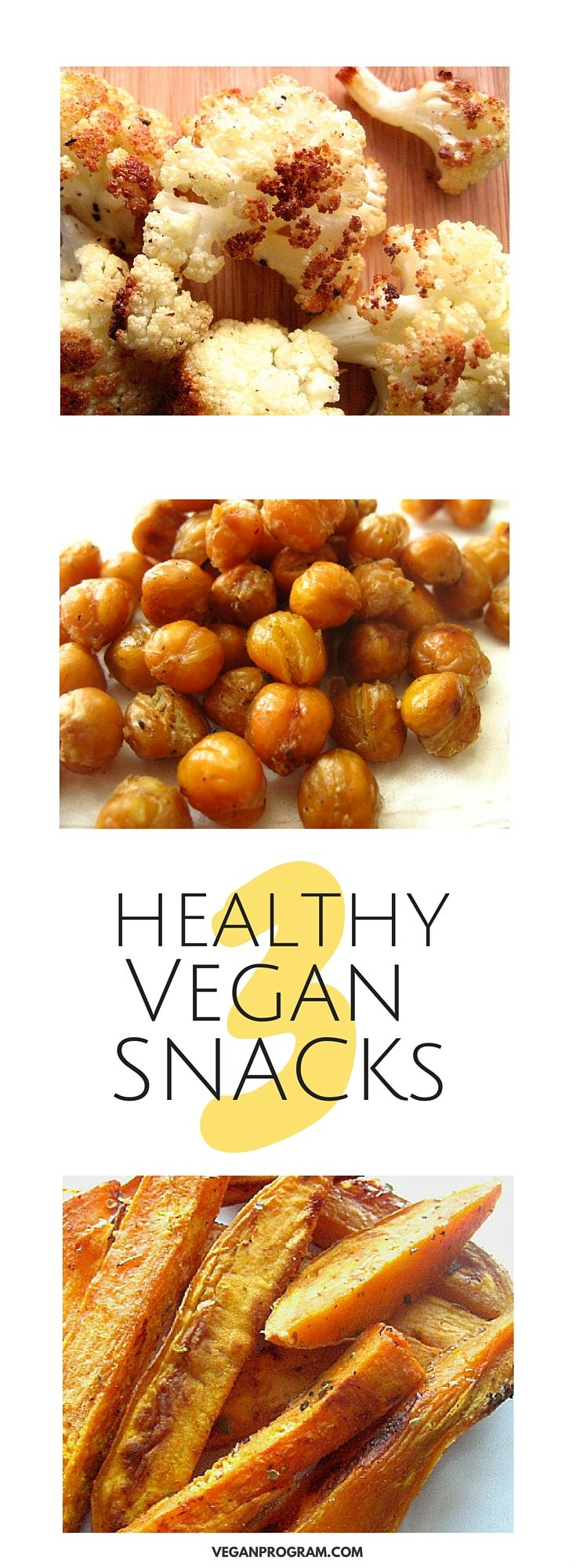 3 Insanely Simple And Delicious Vegan Snacks! Cauliflower Popcorn, Crispy Roasted Chickpeas, Sweet Potato Fries. Yum! Click the image for full recipes | veganprogram.com