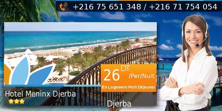 Agence de voyages Sweet Travel: Réservation en ligne Hôtel Meninx Djerba 3*  A partir de 26.000 DT/Per/Nuit en Logement Petit Déjeuner