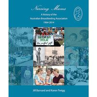 Mum would really like this  Mothers Direct - Nursing Mums: A history of the Australian Breastfeeding Association