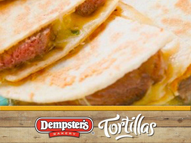 Let the good times roll... try a Steak and Cheese Quesadilla! @Dempster's® Bakery #WrapItUp