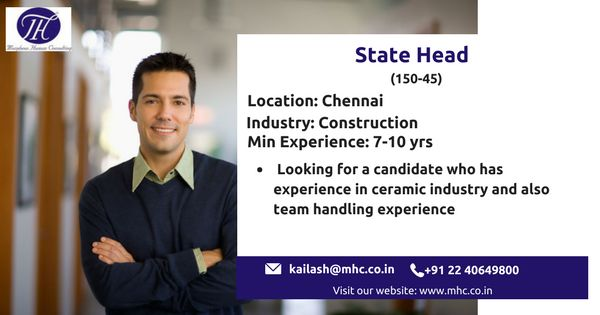 We are looking for an experienced State Head for our client which is in Construction industry to be based out in Chennai.