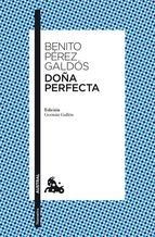 """""""Doña Perfecta"""", Benito Pérez Galdós"""